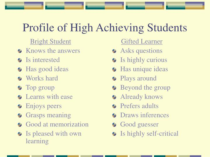 Profile of high achieving students