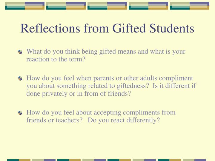 Reflections from Gifted Students