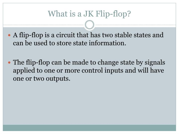 What is a JK Flip-flop?