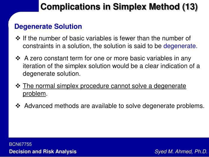 Complications in Simplex Method (13)