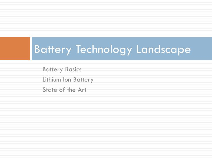 Battery Technology Landscape