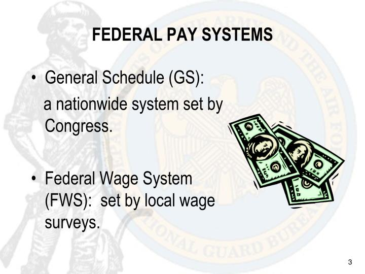 FEDERAL PAY SYSTEMS