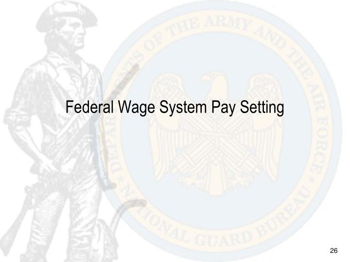Federal Wage System Pay Setting