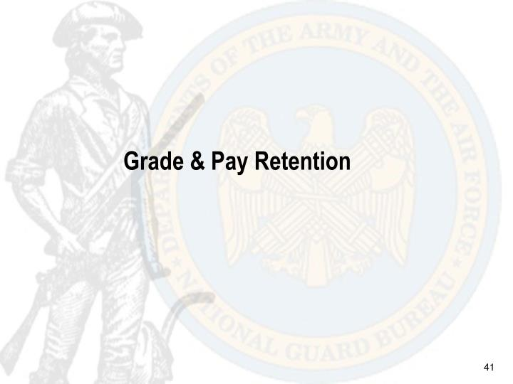Grade & Pay Retention