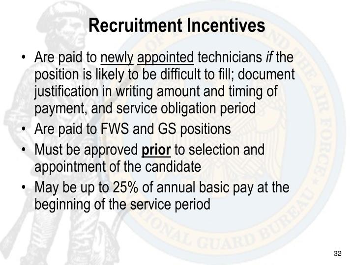 Recruitment Incentives