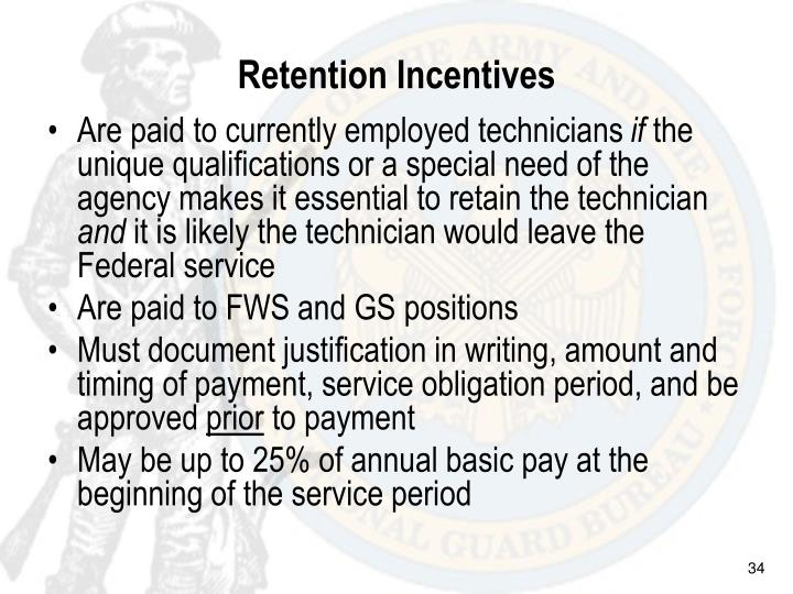 Retention Incentives