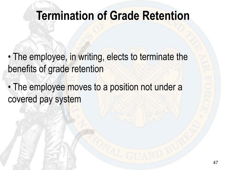 Termination of Grade Retention