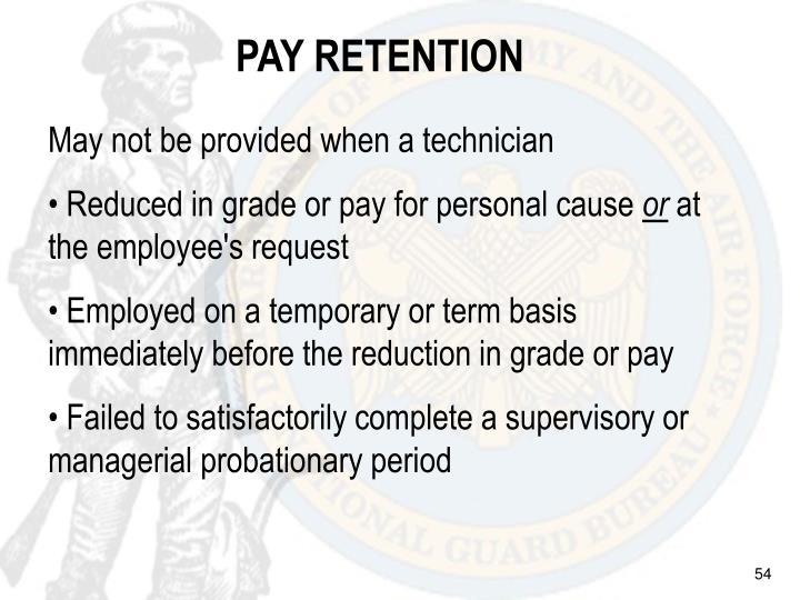 PAY RETENTION