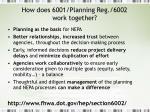 how does 6001 planning reg 6002 work together