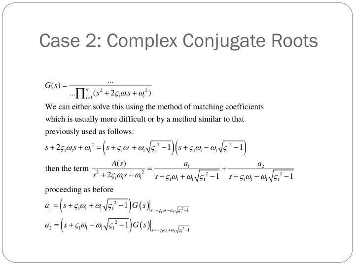 Case 2: Complex Conjugate Roots