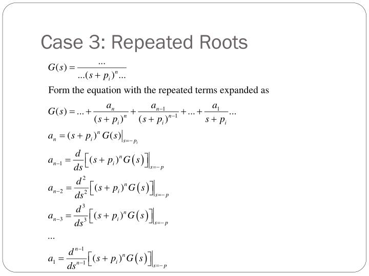 Case 3: Repeated Roots
