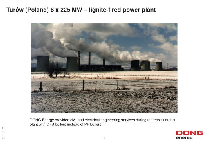 Turów (Poland) 8 x 225 MW – lignite-fired power plant