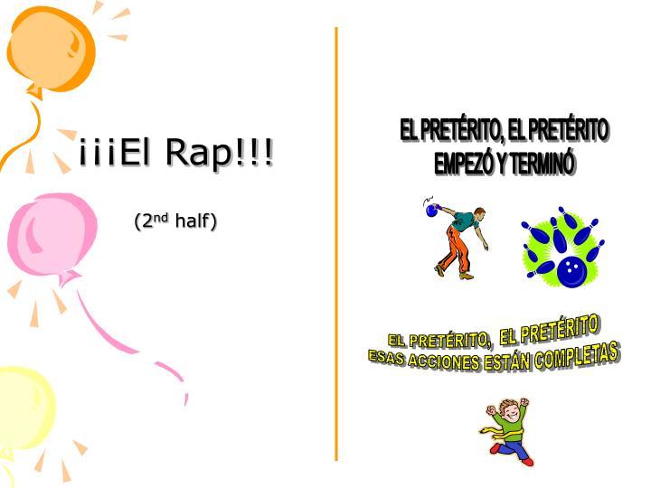 ¡¡¡El Rap!!!