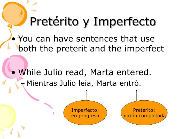 Pretérito y Imperfecto