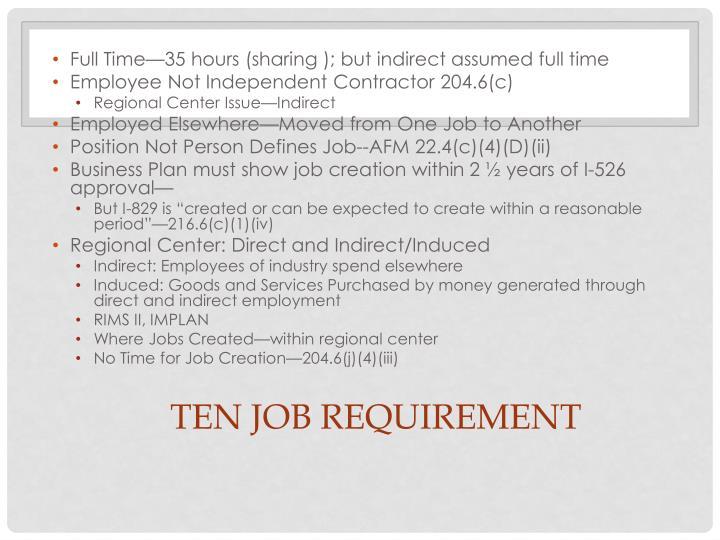 TEN JOB REQUIREMENT
