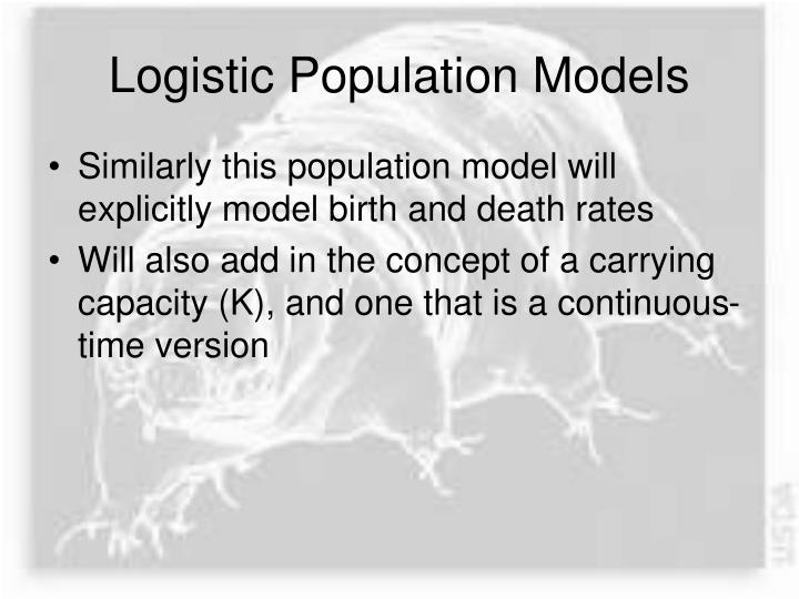 Logistic Population Models