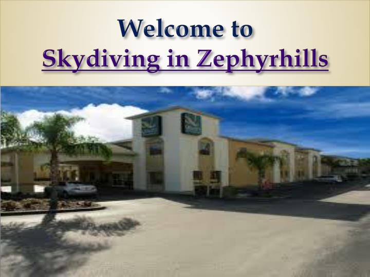 Welcome to skydiving in zephyrhills