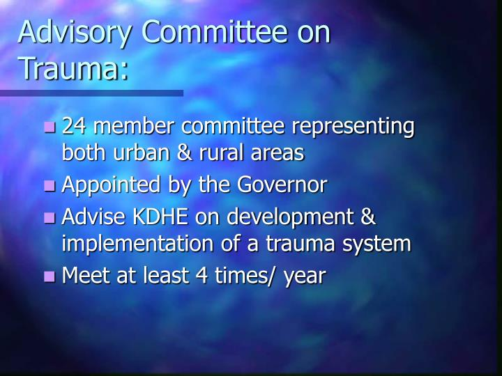 Advisory Committee on Trauma: