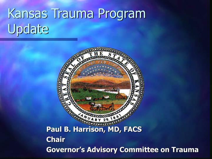 Kansas trauma program update