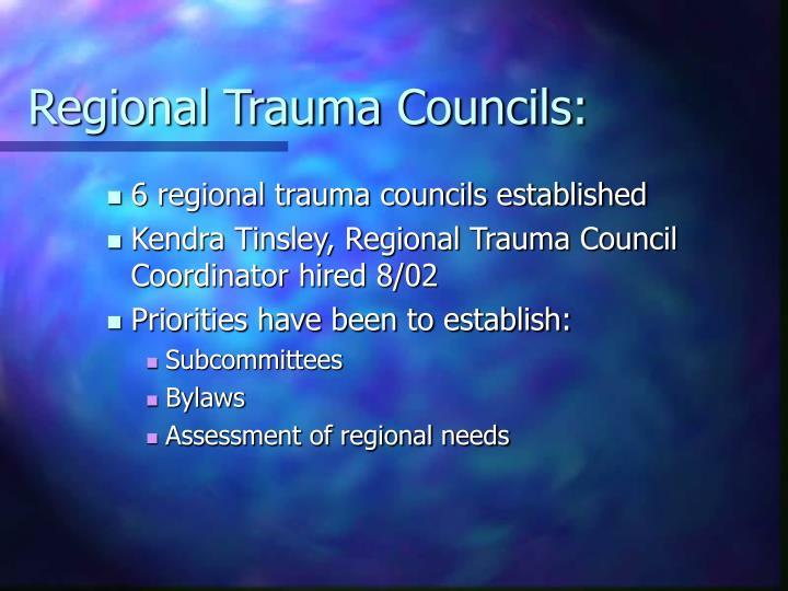 Regional Trauma Councils: