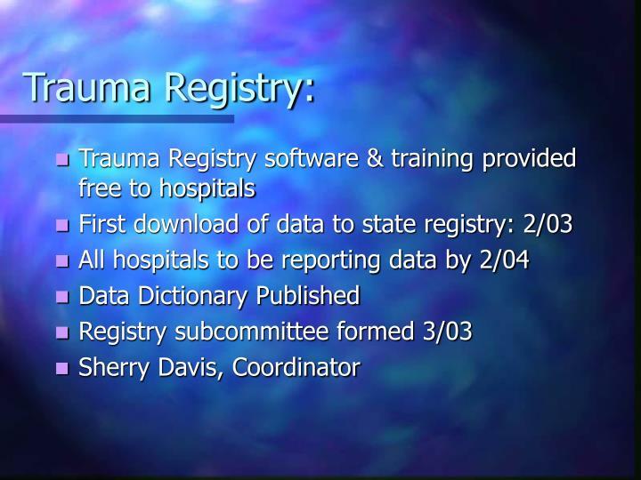 Trauma Registry:
