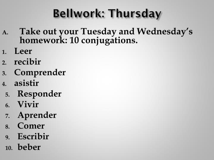 Bellwork: Thursday