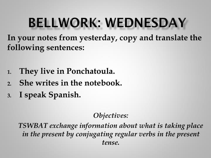 Bellwork: Wednesday