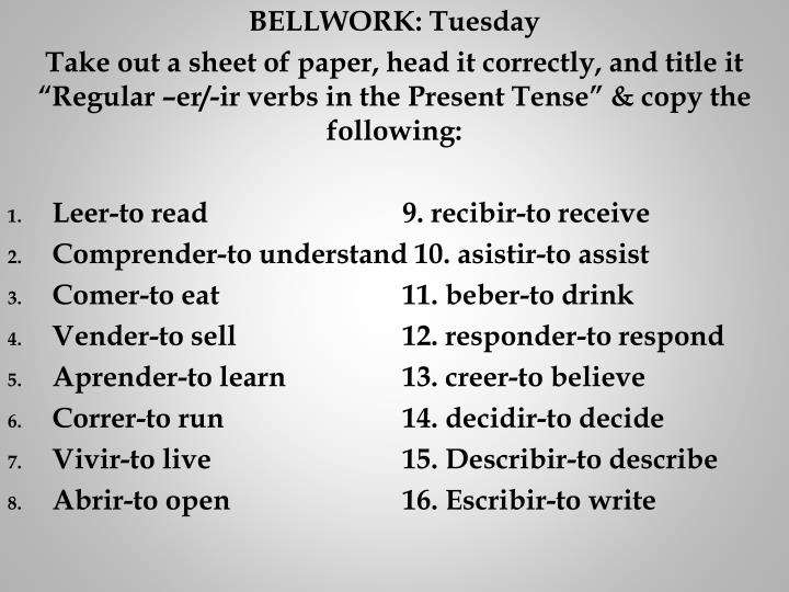 BELLWORK: Tuesday