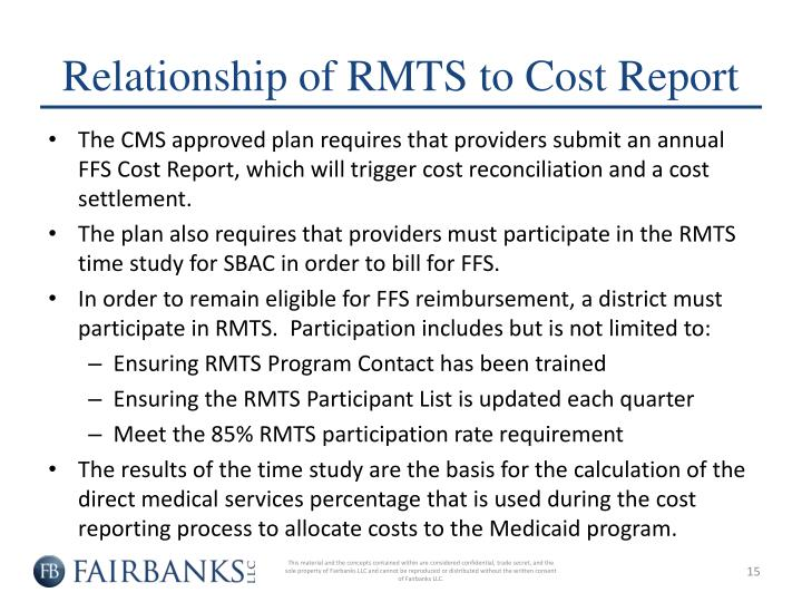 Relationship of RMTS to Cost Report