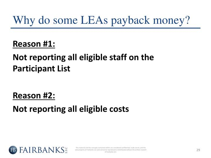 Why do some LEAs payback money?