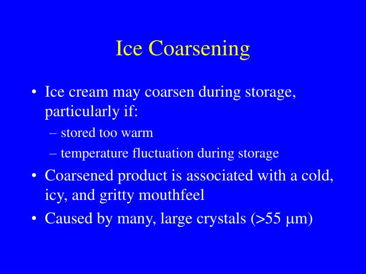 Ice Coarsening