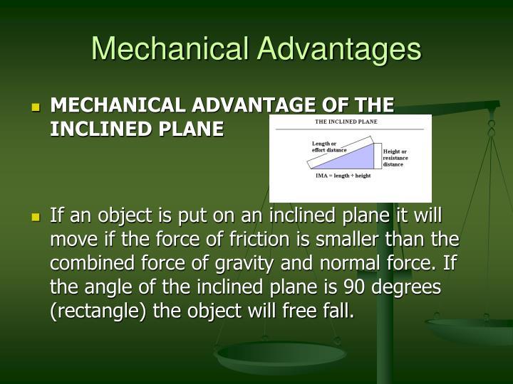 Mechanical Advantages