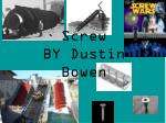 screw by dustin bowen