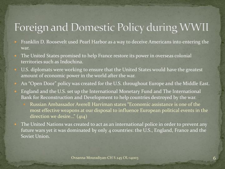 foreign and domestic policies essay 05122016 foreign policy of us politics essay  in that they are subject to a unique interplay between domestic and foreign  of these policies,.