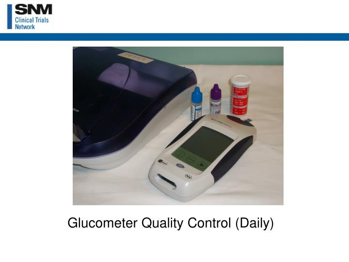 Glucometer Quality Control (Daily)