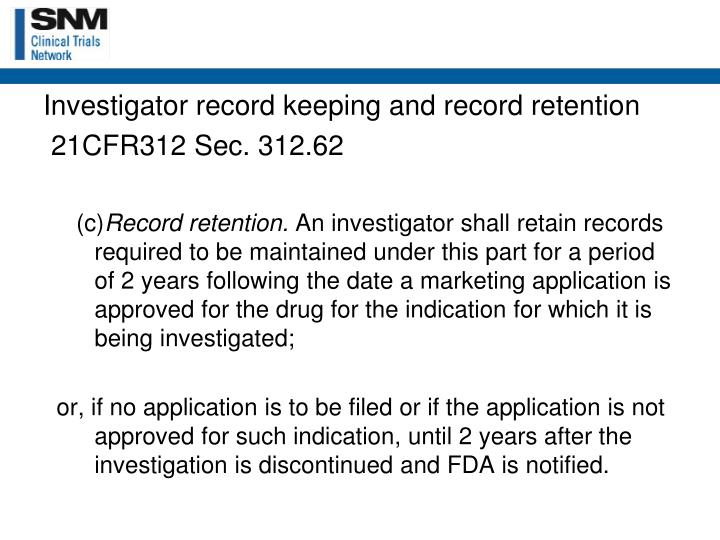 Investigator record keeping and record retention