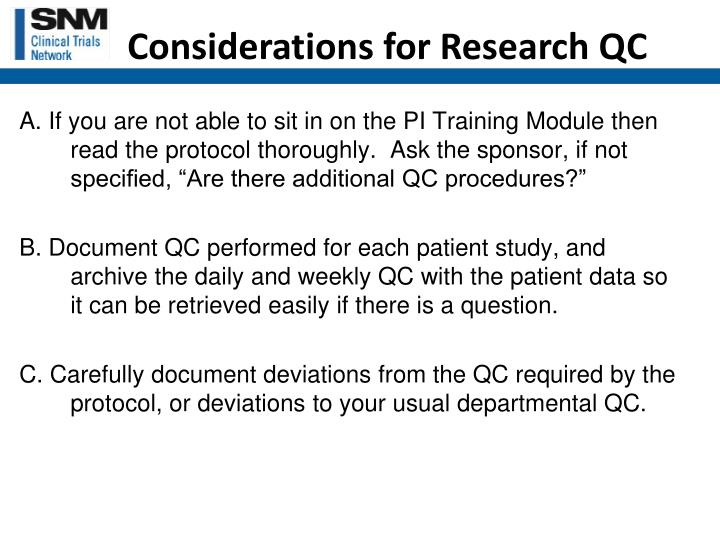 Considerations for Research QC