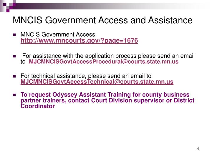 MNCIS Government Access and Assistance