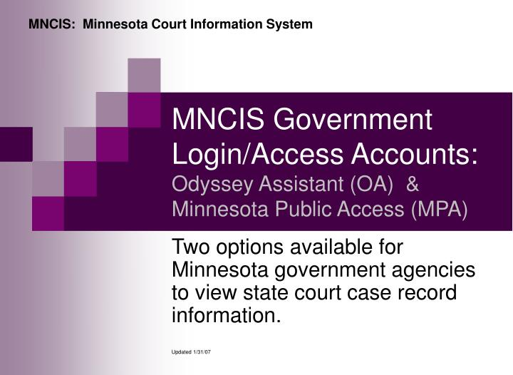 Mncis government login access accounts odyssey assistant oa minnesota public access mpa