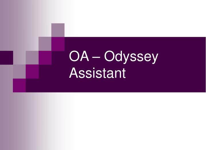 OA – Odyssey Assistant