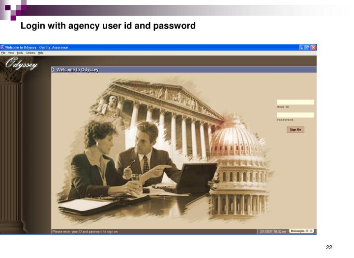 Login with agency user id and password