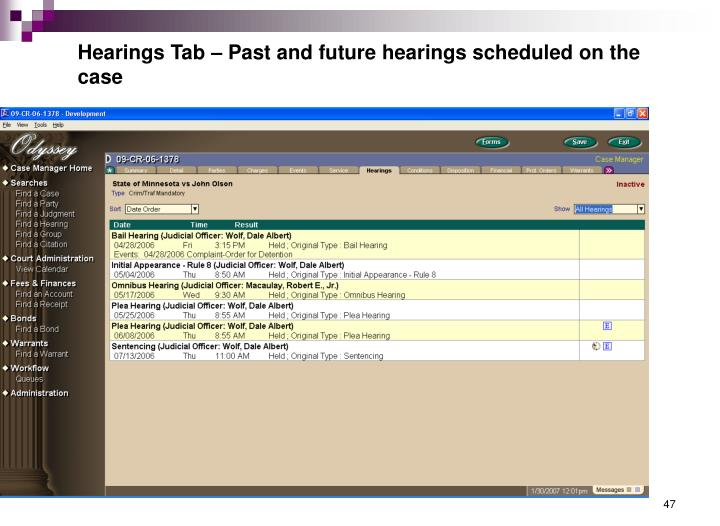 Hearings Tab – Past and future hearings scheduled on the case