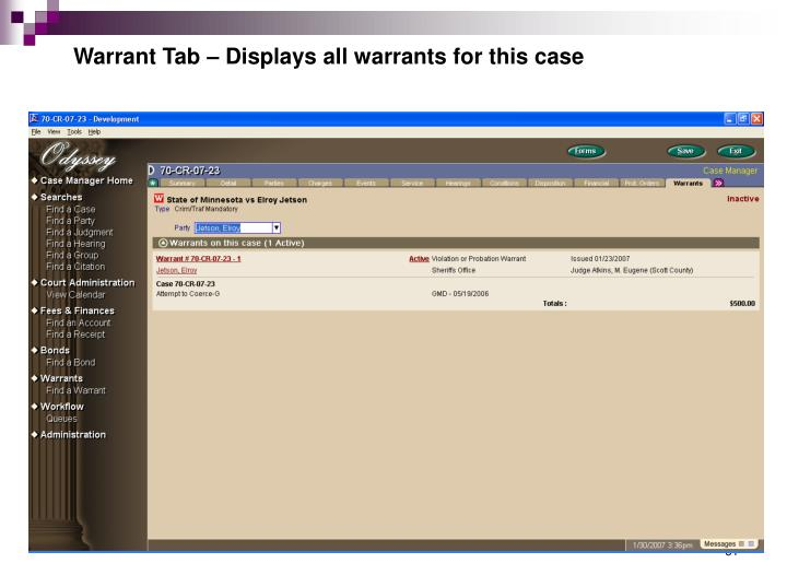 Warrant Tab – Displays all warrants for this case