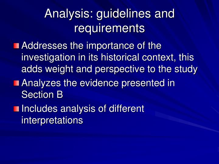 Analysis: guidelines and requirements