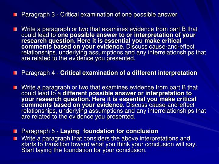 Paragraph 3 - Critical examination of one possible answer