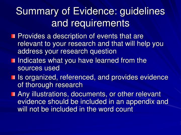 Summary of Evidence: guidelines and requirements