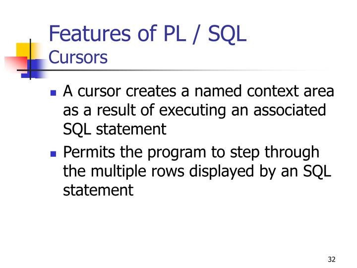 Features of PL / SQL