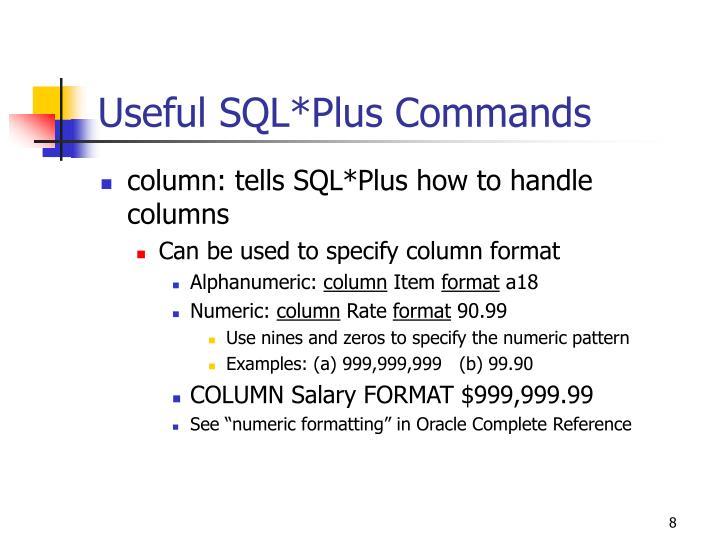 Useful SQL*Plus Commands