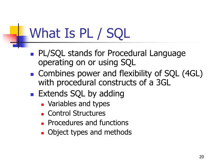 What Is PL / SQL