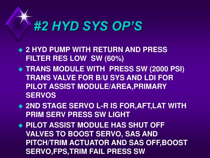#2 HYD SYS OP'S